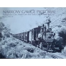 Narrow Gauge Pictorial Volume 4. Refrigerator Cars, Stock Cars and Tank Cars of the D&RGW (Grandt)