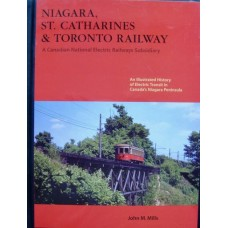 Niagara, St.Catharines & Toronto Railway: A Canadian National Electric Railways Subsidiary (Mills)