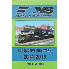 Norfolk Southern Locomotive Directory 2014-2015 (Withers)