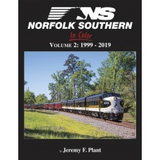 Norfolk Southern In Color Volume 2: 1999-2019 (Plant)