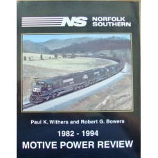 Norfolk Southern 1982-1994 Motive Power Review (Withers)