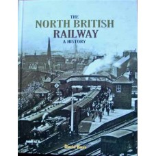 The North British Railway: A History (Ross)