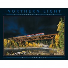Northern Light - A Portrait of BC Rail (Sanders)