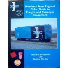 Northern New England Color Guide to Freight and Passenger Equipment (Sweetland)
