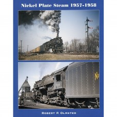 Nickel Plate Steam 1957-1958 (Olmsted)