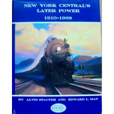 New York Central's Later Power 1910-1968 (Staufer)