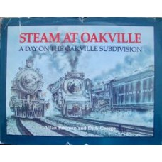 Steam At Oakville. A Day On The Oakville Subdivision (Paterson)