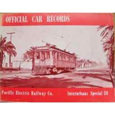 Official Car Records Pacific Electric Railway Co. (Swett)