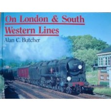 On London & South Western Lines (Butcher)