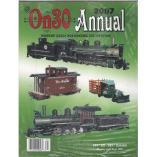 On30 Annual 2007. O Scale Narrow Gauge Railroading For Everyone