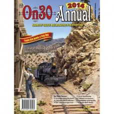 On30 Annual 2014. O Scale Narrow Gauge Railroading For Everyone