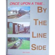 Once Upon A Time...By The Line Side (Jones)