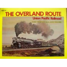 The Overland Route: Union Pacific Railroad (Grenard)