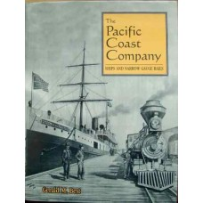 The Pacific Coast Company. Ships and Narrow Gauge Rails (Best)
