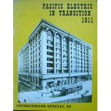 Pacific Electric In Transition 1911 (Swett)