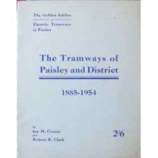 The Tramways of Paisley and District 1885-1954 (Coonie)