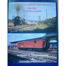 Passenger Cars of New England Volume 1 Boston & Maine (Liljestrand)