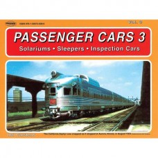 Passenger Cars Vol. 3-Solariums, Sleepers & Inspection Cars (Carstens)