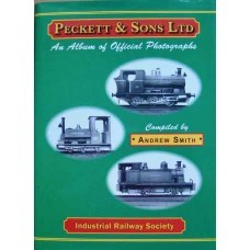 Peckett & Sons Ltd. An Album of Official Photographs (Smith)