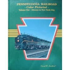 Pennsylvania Railroad Color Pictorial Volume One: Altoona to New York City (Sweetland)