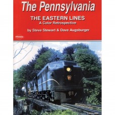 The Pennsylvania: The Eastern Lines. A Color Retrospective (Stewart)