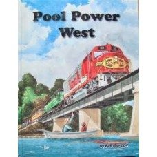 Pool Power West: AT&SF / BN / SP / UP / Amtrak, Prior to the Mega-Mergers (Hanggie)