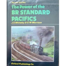 The Power of the BR Standard Pacifics (Whiteley)