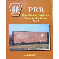 PRR Color Guide To Freight and Passenger Equipment Vol.3 (Fischer)