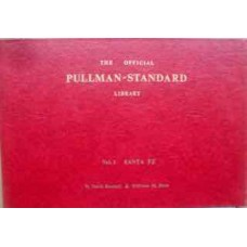 The Official Pullman-Standard Library Vol.1 Santa Fe (Randall)