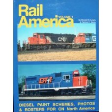 Rail America Volume 1 Diesel Paint Schemes, Photos & Rosters for CN North America (Lewis)