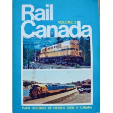 Rail Canada Volume 2. Paint Schemes of Diesels Seen in Canada (Lewis)