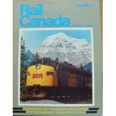 Rail Canada Volume 4. Locomotive and Passenger Car Outlines for the Equipment operated by VIA Rail (Lewis)