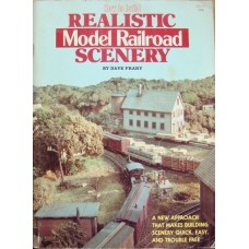 How To Build Realistic Model Railroad Scenery (Frary)