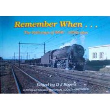 Remember When...The Railways of NSW 1950s plus (Rogers)