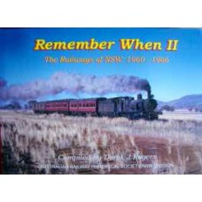Remember When 2. The Railways of NSW: 1960-1966 (Rogers)