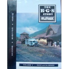 The R.G.S. Story Volume 5. Rico and the Mines (McCoy)