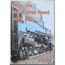 Ride The Milwaukee Road With 261 (DVD)