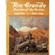 Rio Grande: Mainline of the Rockies (Beebe)