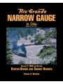 Rio Grande Narrow Gauge In Color Volume 2: 1960 and Beyond. System Demise And Tourist Rebirth (Brunner)