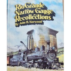 Rio Grande Narrow Gauge Recollections (Norwood)