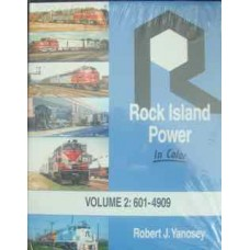 Rock Island Power In Color Volume 2: 601-4909 (Yanosey)