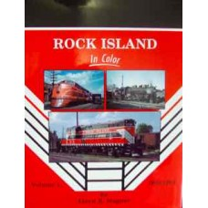 Rock Island In Color Volume 1 1948-1964 (Stagner)