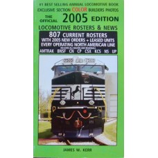 The Official 2005 Edition: Locomotive Rosters & News (Kerr)