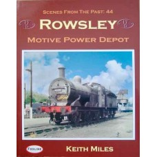 Rowsley Motive Power Depot (Miles) SFTP 44