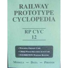 Railway Prototype Cyclopedia 12