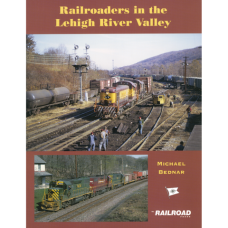 Railroaders in the Lehigh River Valley (Bednar)