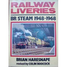 Railway Liveries. BR Steam 1948-1968 (Haresnape)