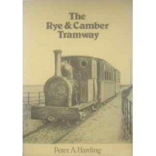 The Rye & Camber Tramway (Harding)