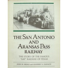 The San Antonio And Aransas Pass Railway (Hedge)