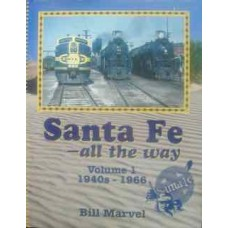 Santa Fe-all the way. Volume 1 1940s-1966 (Marvel)
